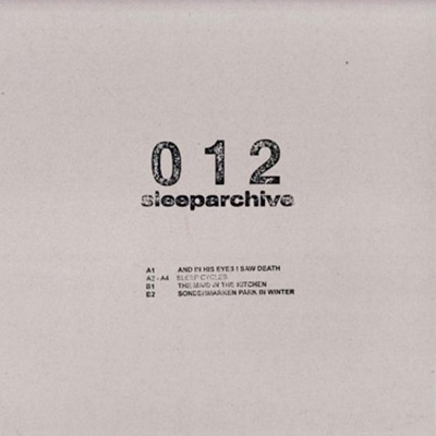 Sleeparchive And in His Eyes I Saw Death EP